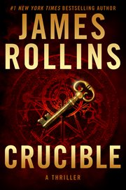 Crucible : a thriller cover image