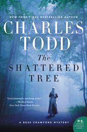 The shattered tree : a Bess Crawford mystery cover image