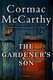 Gardener's Son cover image