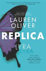 Replica : Replica. Lyra cover image