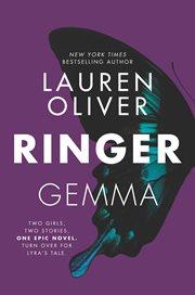 Ringer : Gemma ; Ringer : Lyra cover image