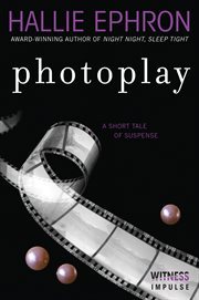 Photoplay : a short tale of suspense cover image