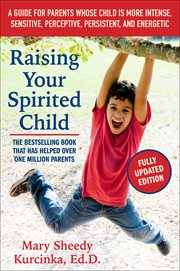 Raising your Spirited Child