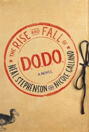 The rise and fall of D.O.D.O. : a novel cover image