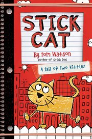Stick Cat : a tail of two kitties cover image