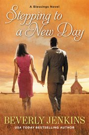 Stepping to a new day : a blessings novel cover image