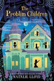 The problim children cover image