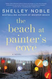 The beach at painter's cove : a Novel cover image