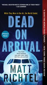 Dead on arrival : a novel cover image