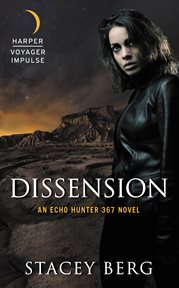Dissension : an Echo Hunter 367 novel cover image