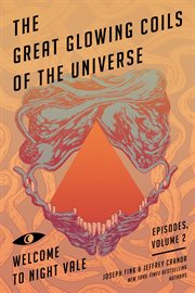 The great glowing coils of the universe cover image
