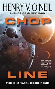 CHOP Line : The Sim War: Book Four cover image