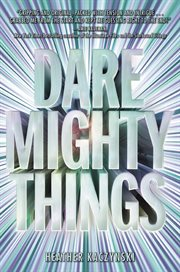 Dare mighty things cover image