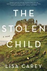 The stolen child : a novel cover image