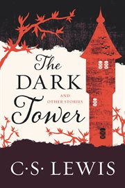 The dark tower : and other stories cover image