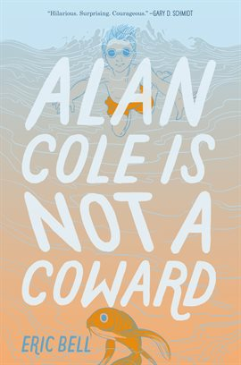 Cover image for Alan Cole Is Not a Coward