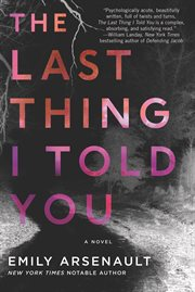 The last thing I told you cover image