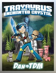 Trayaurus and the enchanted crystal cover image