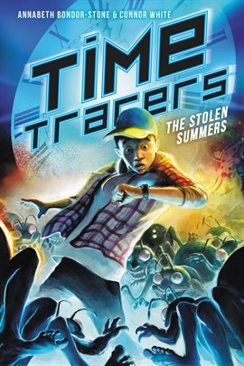 Cover image for Time Tracers: The Stolen Summers