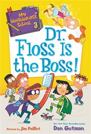 Dr. Floss is the boss! cover image