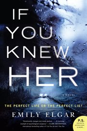 If you knew her : a novel cover image