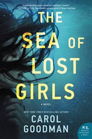 The sea of lost girls : a novel cover image