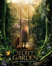 The secret garden: the cinematic novel cover image