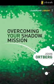 Overcoming your shadow mission cover image