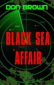 The Black Sea affair cover image