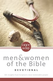 Once-a-day Men And Women Of The Bible Devotional