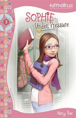 Cover image for Sophie Under Pressure
