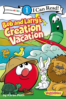 Cover image for Bob and Larry's Creation Vacation