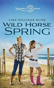 Wild horse spring cover image