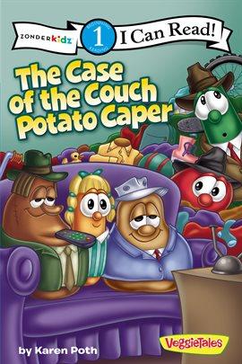 Case of the Couch Potato Caper