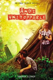 Andi unstoppable : an Andi Boggs novel cover image