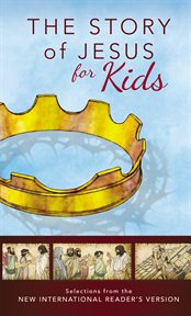 Nirv: the Story of Jesus for Kids