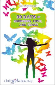 30 days of goodness, love, and grace cover image