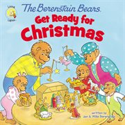 The Berenstain Bears get ready for Christmas cover image