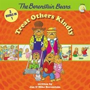 Berenstain Bears treat others kindly cover image