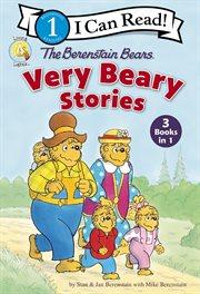 The Berenstain Bears Very Beary Stories