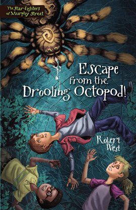 Cover image for Escape from the Drooling Octopod!