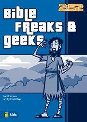 Bible freaks & geeks cover image