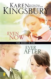 Even now ; : Ever after : two books in one cover image