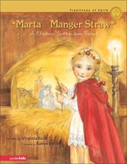 Marta and the manger straw : a Christmas tradition from Poland cover image
