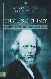 The original memoirs of charles g. finney cover image