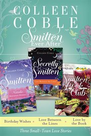 Smitten ever after : three small-town love stories cover image