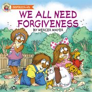 We all need forgiveness cover image