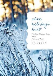 When Holidays Hurt