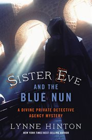 Sister Eve and the blue nun cover image