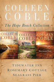 The hope beach collection : tidewater inn, rosemary cottage, seagrass pier cover image